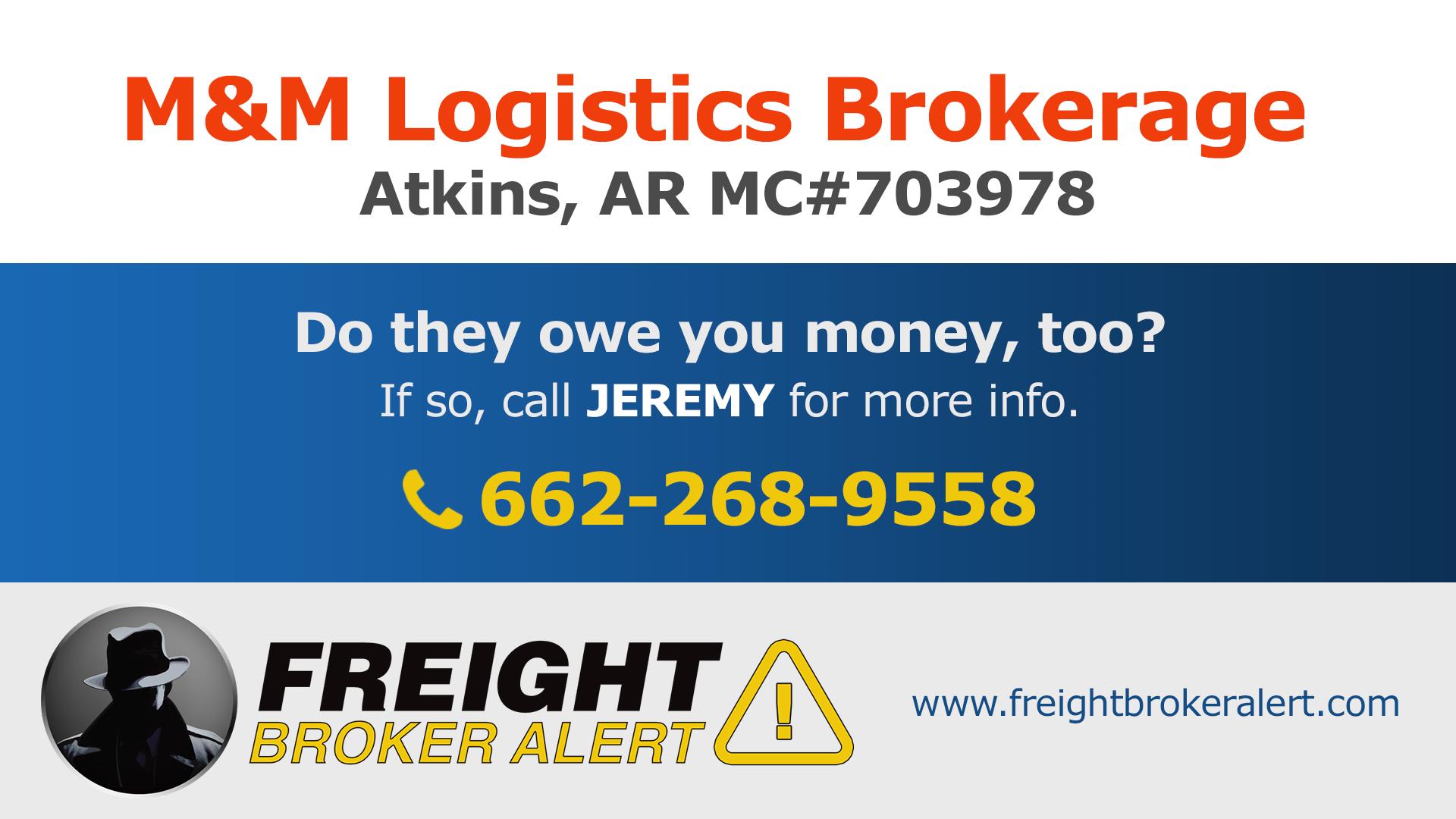 M&M Logistics Brokerage Inc Arkansas