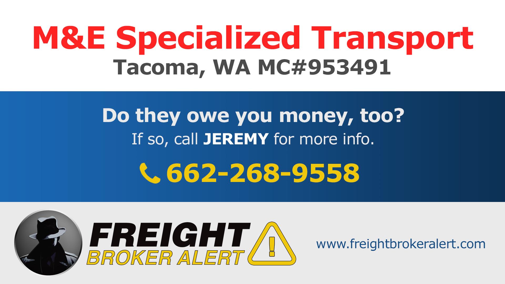 M&E Specialized Transport LLC Washington