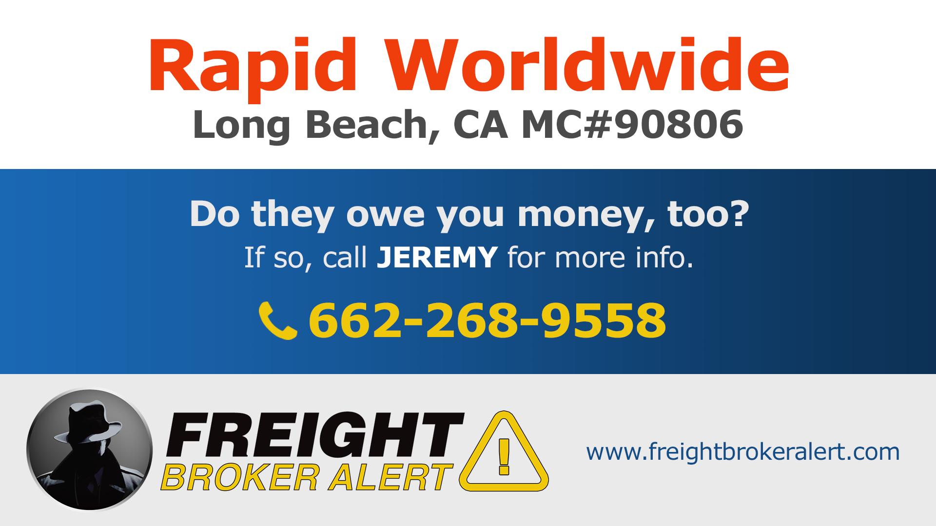 Rapid Worldwide California